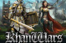 Игра Khan Wars. Обзор и прохождение игры Khan Wars